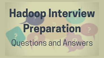 hadoop interview questions preparation