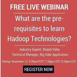 Free Live Webinar: Pre-requisites to learn Hadoop Technologies
