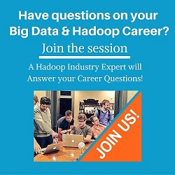 Free Live Webinar: Ask your questions about Big Data and Hadoop Careers