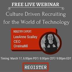 Free Live Webinar: Culture Driven Recruiting for the World of Technology