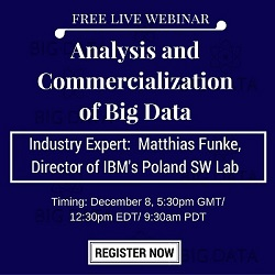 Free Live Webinar: Analysis and Commercialization of Big Data