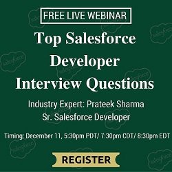 Free Live Webinar: Top Salesforce Developer Interview Questions