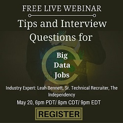 Free Live Webinar: Tips and Interview Questions for Big Data Jobs
