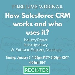 Free Live Webinar: How Salesforce CRM works and who uses it?