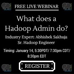 Free Live Webinar: What does a Hadoop Admin do?