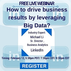 Free Live Webinar: How to Drive Business Results Leveraging Big Data