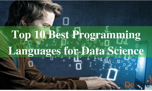 10 Best Programming Languages every Data Science Beginner should learn now!