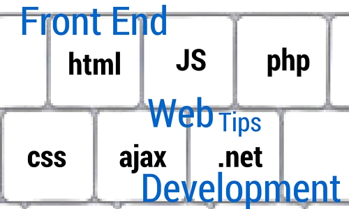 10 Tips for Front End Web Development