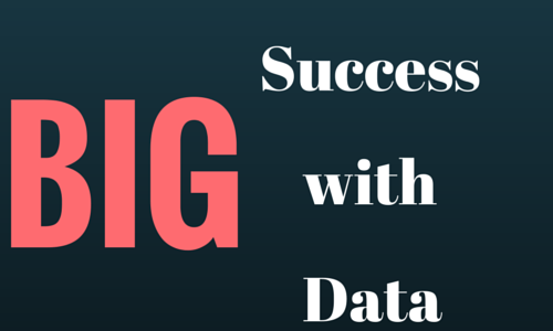Big Success with Big Data