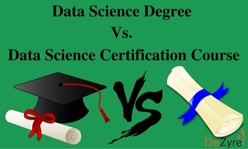 Data Science Online Degree or Data Science Online Course Certification