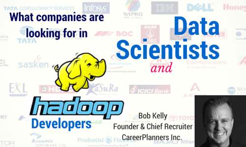 What Companies Hiring Data Scientists and Hadoop Developers are looking for?