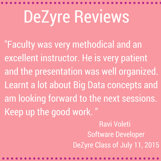 DeZyre Reviews: Hadoop Online Training Class of July 11 2015