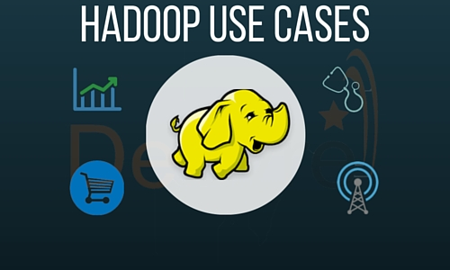 Hadoop Use Cases