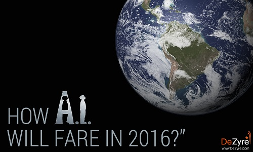 Is 2016 the year of AI?