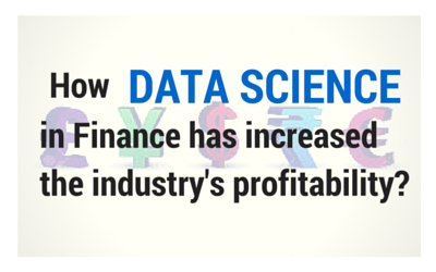 How Data Science in Finance has increased the industry's profitability?