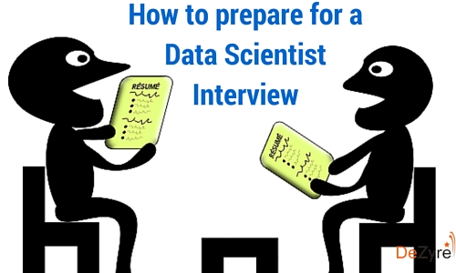 How to prepare for a Data Scientist Interview