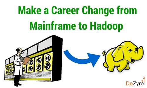 Career Change from Mainframe to Hadoop