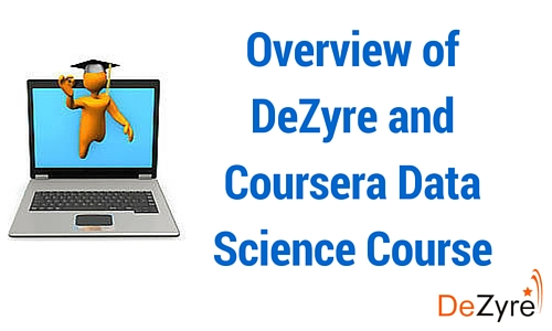 DeZyre and Coursera Data Science Course