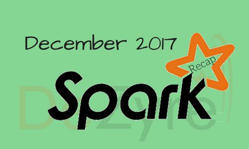 Apache Spark News December 2017