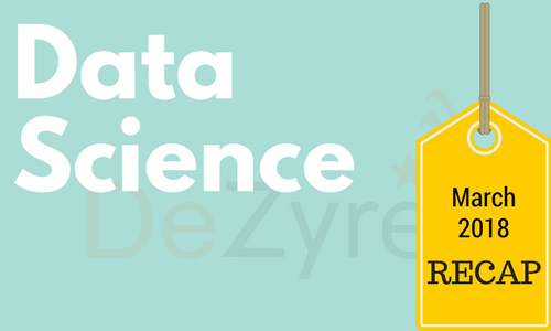 Data Science News for March 2018