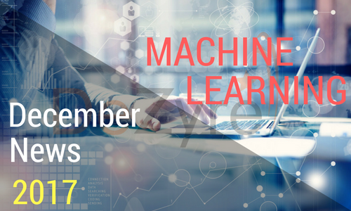 Best Machine Learning News Collection for December 2017