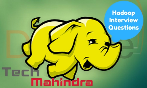 Tech Mahindra Hadoop Interview Questions