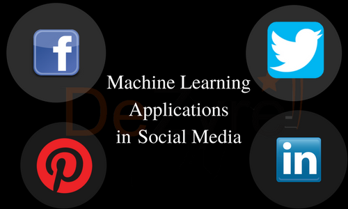 Machine Learning Applications in Social Media