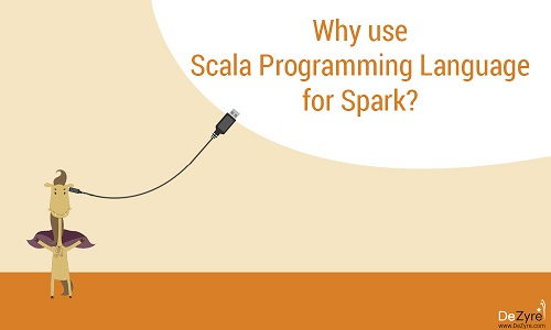 Why learn Scala for Spark