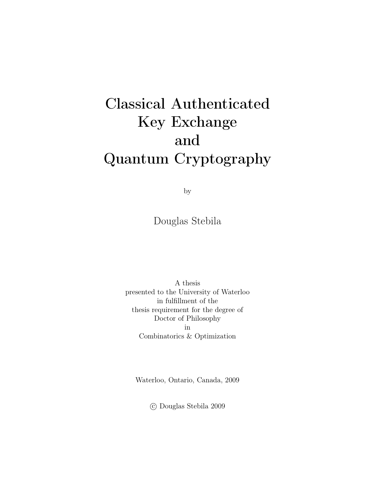 quantum cryptography thesis Quantum cryptography discussion chapter name: project title: instructor: institution: submission date: conclusion quantum cryptography has been extensively used by.
