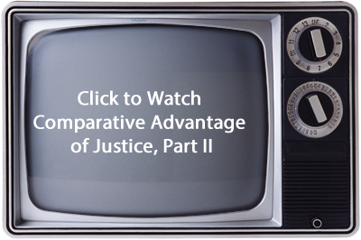 Picture of Television saying Click to Watch Comparative Advantage of Justice Part II