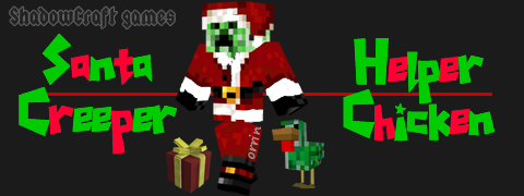 Santa Creeper with Chicken Helper