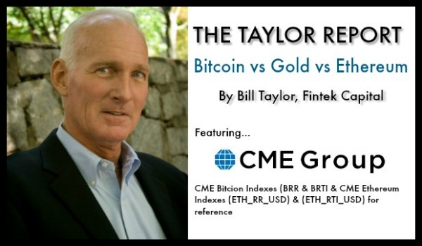 The Taylor Report-Bitcoin vs Gold vs Ethereum (11/8/18)