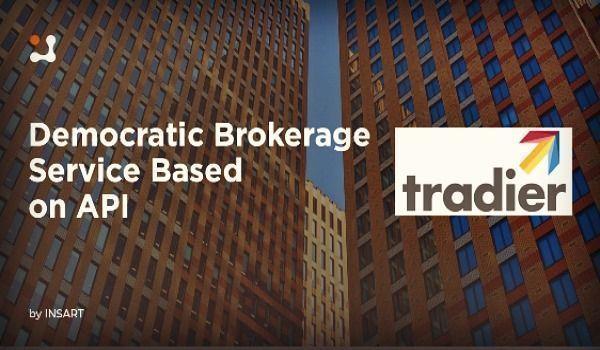Tradier – Democratic Brokerage Service Based on API