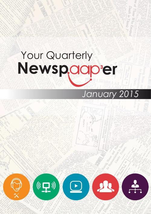 Your Quarterly Newspaaper January 2015