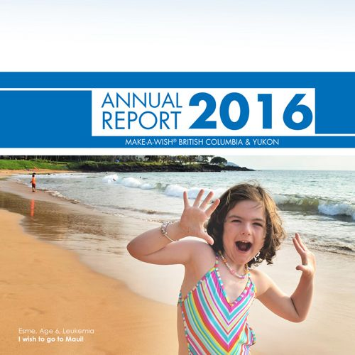 Make-A-Wish BC & YK: Annual Report 2016