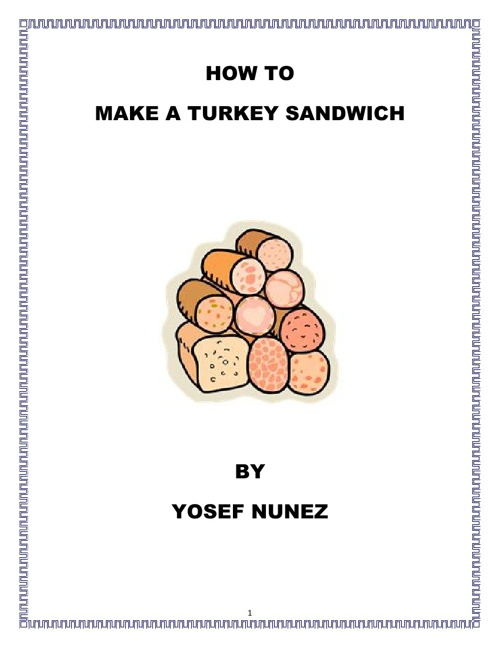 How to Make a Turkey Sandwich by Yosef Nunez