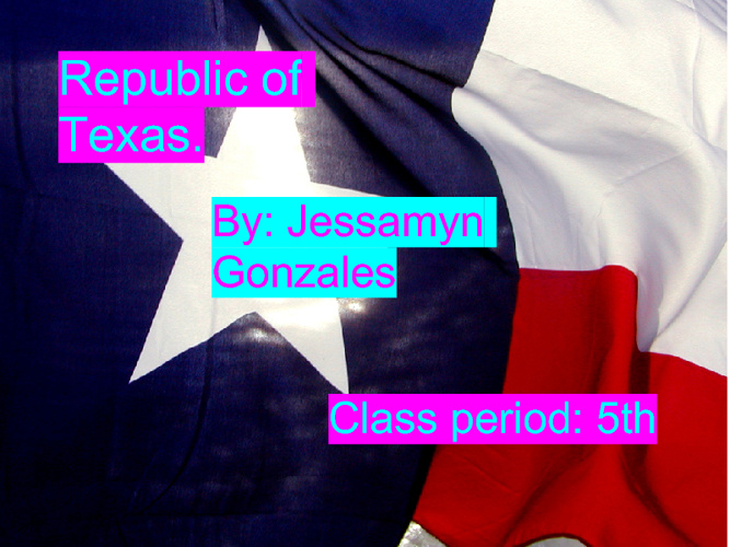 Republic of Texas-Jessamyn Gonzales