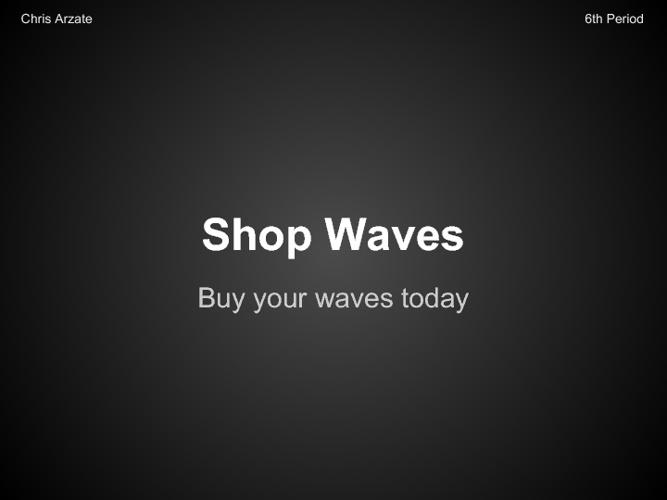 Shop Waves