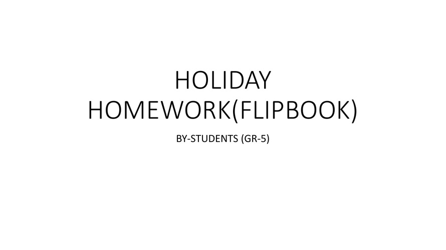 HOLIDAY HOME WORK BY 5N+P+Q+M