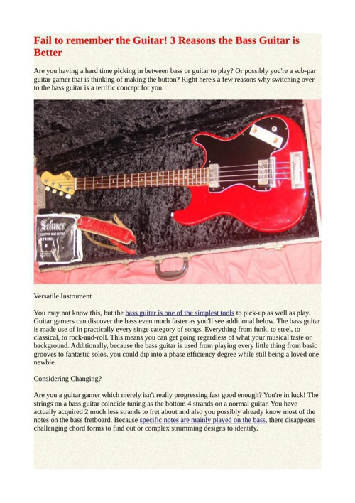 Fail to remember the Guitar! 3 Reasons the Bass Guitar is Better