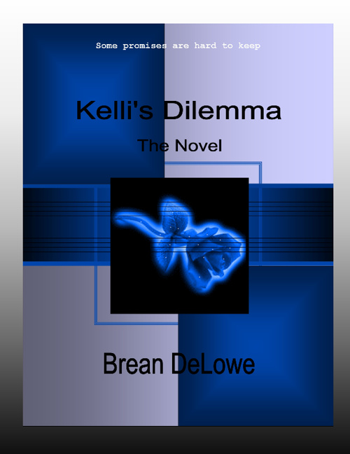 Copy of Copy of Copy of Copy of Kelli's Dilemma Chapter 1