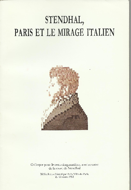 Stendhal, Paris Et Le Mirage Italien
