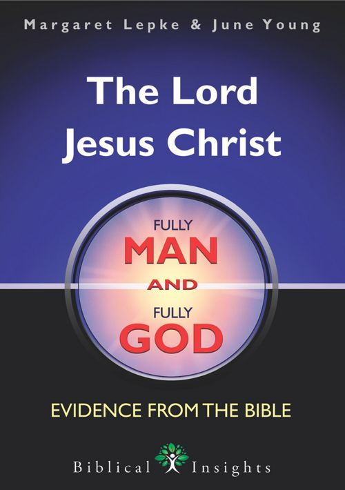 The Lord Jesus Christ: Fully Man and Fully God PREVIEW