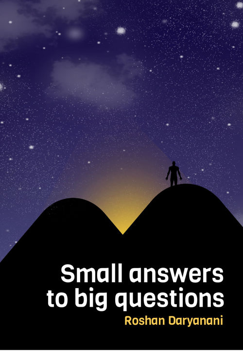 Small answers to big questions