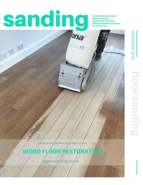 Sanding - Tips Of Wood Floor Restoration And Maintenance