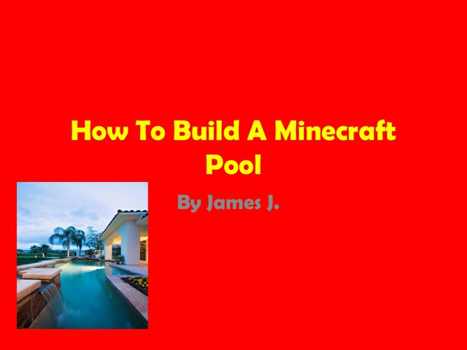 How to Make a Minecraft Pool