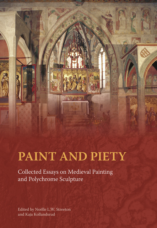Paint and Piety: Collected Essays on Medieval Painting ...