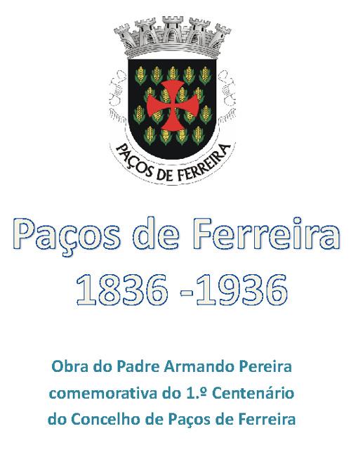 Paços de Ferreira 1836-1936