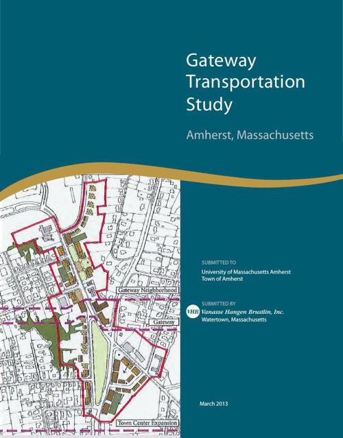 Copy of Gateway Transportation Study Amherst, Mass.