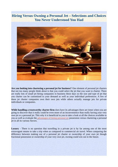 Hiring Versus Owning a Personal Jet – Selections and Choices You